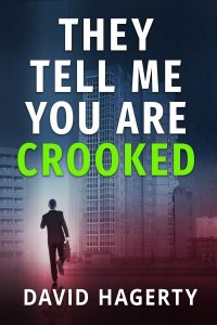 Book cover of They Tell Me You Are Crooked